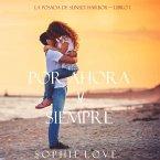 Por Ahora y Siempre (La Posada de Sunset Harbor—Libro 1) (MP3-Download)