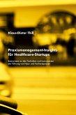 Praxismanagement-Insights für Healthcare-Startups (eBook, ePUB)