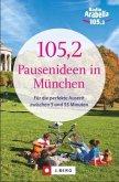 105,2 Pausenideen in München (Mängelexemplar)