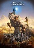 Die Gejagten / World Runner Bd.2 (eBook, ePUB)