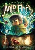 Im Königreich der Schatten / Arlo Finch Bd.3 (eBook, ePUB)