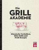 Die Grillakademie (eBook, ePUB)