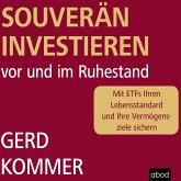 Souverän investieren vor und im Ruhestand (MP3-Download)