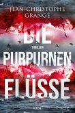 Die purpurnen Flüsse / Pierre Niémans Bd.1