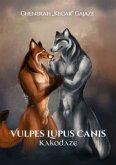 Vulpes Lupus Canis