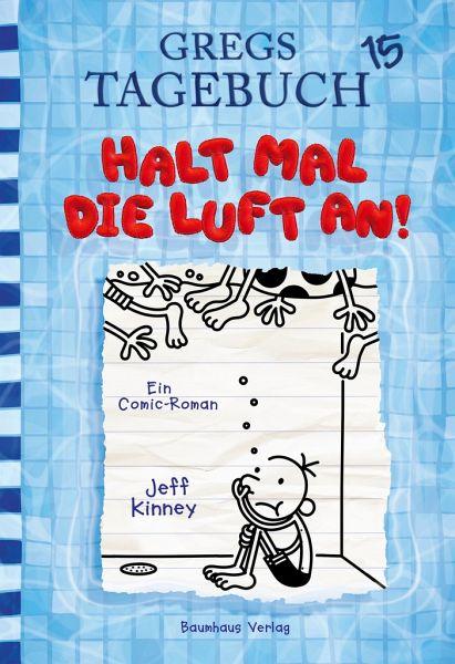 Halt mal die Luft an! / Gregs Tagebuch Bd.15