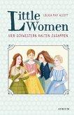 Little Women. Vier Schwestern halten zusammen (eBook, ePUB)