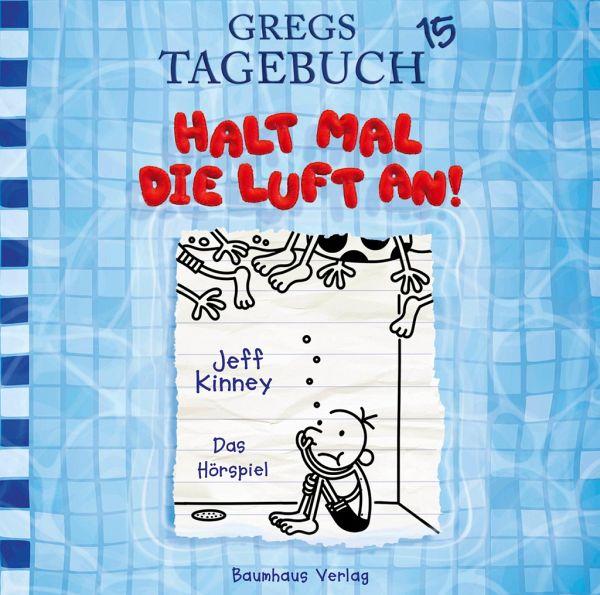 Halt mal die Luft an! / Gregs Tagebuch Bd.15 (Audio CD)
