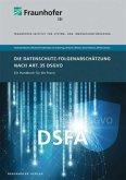 Die Datenschutz-Folgenabschätzung nach Art. 35 DSGVO.