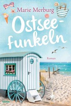 Ostseefunkeln / Rügen-Reihe Bd.5 - Merburg, Marie