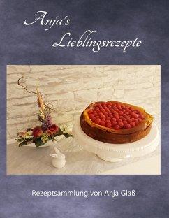 Anja´s Lieblingsrezepte (eBook, ePUB)