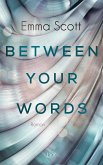 Between Your Words