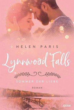 Sommer der Liebe / Lynnwood Falls Bd.1 - Paris, Helen