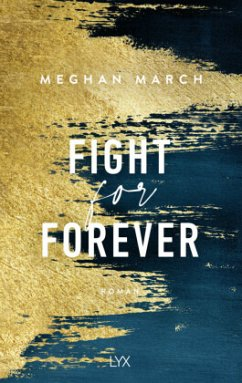 Fight for Forever / Legend Bd.3 - March, Meghan