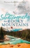 Der Schattengrizzly der Rocky Mountains / Willow Ranch Bd.3