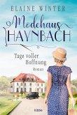 Tage voller Hoffnung / Modehaus Haynbach Bd.1