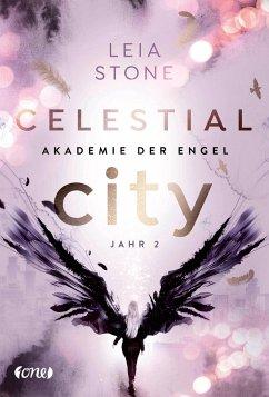 Celestial City - Jahr 2 / Akademie der Engel Bd.2 - Stone, Leia