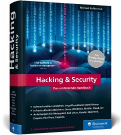 Hacking & Security - Kofler, Michael; Zingsheim, André; Gebeshuber, Klaus; Kania, Stefan; Widl, Markus; Kloep, Peter; Aigner, Roland; Hackner, Thomas; Neugebauer, Frank