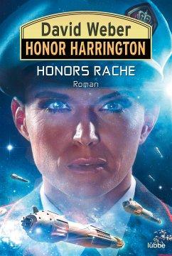 Honors Rache / Honor Harrington Bd.37 - Weber, David