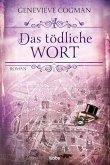 Das tödliche Wort / Die unsichtbare Bibliothek Bd.5