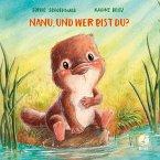 Nanu, und wer bist du? / Mitmachpappen Bd.6