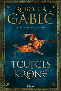 Teufelskrone / Waringham Saga Bd.6 - Gablé, Rebecca