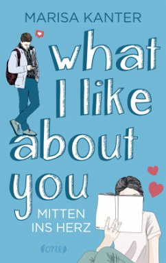 What I Like About You - Kanter, Marisa