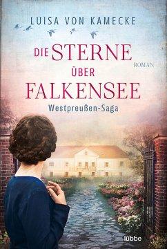 Die Sterne über Falkensee / Gut Falkensee Bd.2 - Kamecke, Luisa von