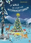 Im Wald, da steht ein Weihnachtsbaum (eBook, ePUB)