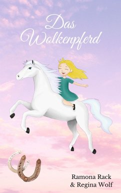 Das Wolkenpferd (eBook, ePUB) - Rack, Ramona