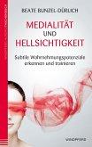 Medialität und Hellsichtigkeit (eBook, ePUB)