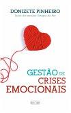 Gestão de crises emocionais (eBook, ePUB)