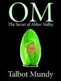 OM-The Secret of Ahbor Valley (eBook, ePUB)