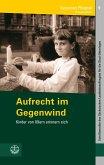 Aufrecht im Gegenwind (eBook, PDF)