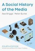 A Social History of the Media (eBook, ePUB)