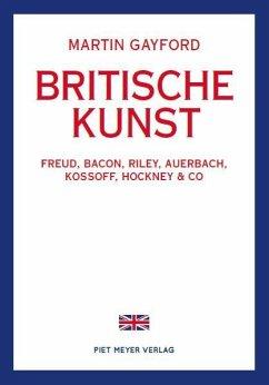 Britische Kunst - Gayford, Martin