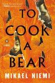 To Cook a Bear (eBook, ePUB)