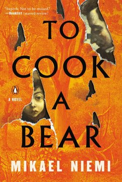 To Cook a Bear (eBook, ePUB) - Niemi, Mikael