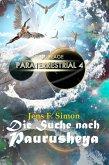 Die Suche nach PAURUSHEYA / Paraterrestrial Bd.4 (eBook, ePUB)