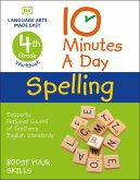 10 Minutes a Day Spelling, 4th Grade: Helps Develop Strong English Skills