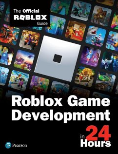 Sam Teach Yourself Roblox Game Development in 24 Hours - Roblox Corporation