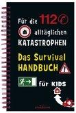 Das Survivalhandbuch für Kids (Mängelexemplar)
