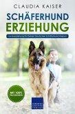 Schäferhund Erziehung - Hundeerziehung für Deinen Deutschen Schäferhund Welpen (eBook, ePUB)