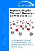 Implementing the Microsoft Dynamics GP Web Client (Second Edition)