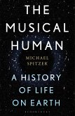 The Musical Human: A History of Life on Earth - A BBC Radio 4 'Book of the Week'