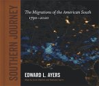 Southern Journey: The Migrations of the American South, 1790-2020