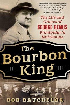 Bourbon King - Batchelor, Bob