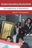 Understanding Hezbollah: The Hegemony of Resistance