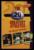 The 20 Greatest Athletes of the 20th Century