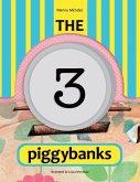 The 3 Piggybanks. Las 3 Alcancías